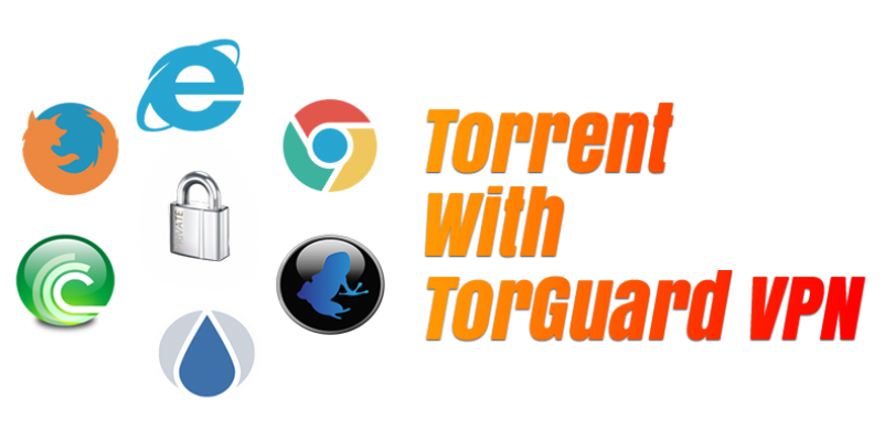 how-to-torrent-with-torguard-vpn