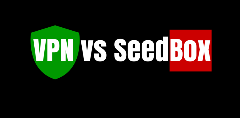 VPN vs SeedBox