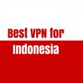 Best VPN for Indonesia