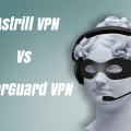 Astrill Problems? Try TorGuard VPN