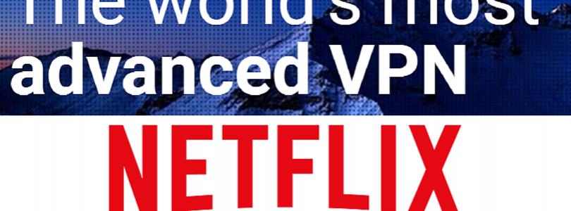 Does NordVPN Work with Netflix?