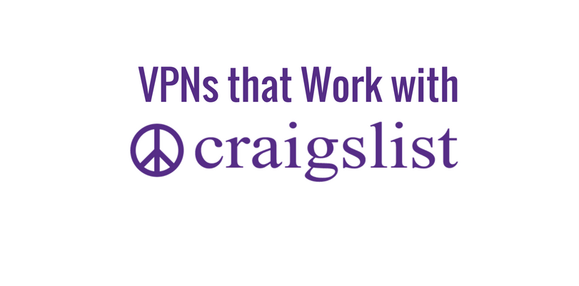Which VPNs Work with Craigslist?