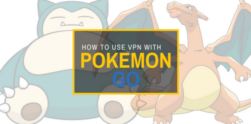 How to Play Pokemon Go with VPN