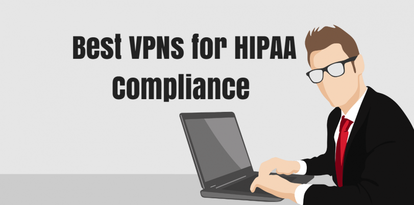 2016-10-12-09_28_01-811px-x-401px-best-vpns-for-hipaa-compliance