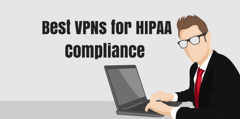 Best VPNs for HIPAA Compliance