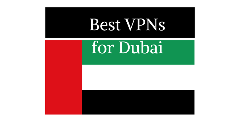 best-vpns-for-dubai