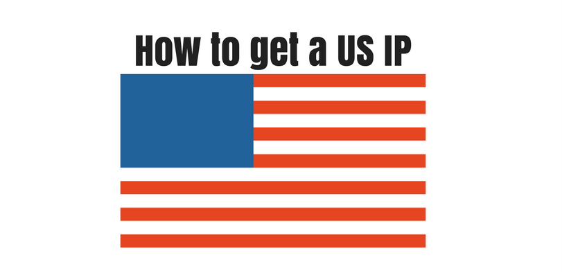 how-to-get-a-us-ip