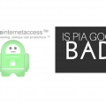 Is Private Internet Access Good? What They Don't Tell You About PIA VPN