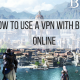 how-to-use-a-vpn-with-bless-online