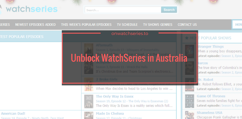 How to Unblock Watchseries.to in Australia