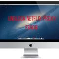 How to Get Rid of Netflix Proxy Error on Mac