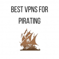 What is a Good VPN for Pirating?