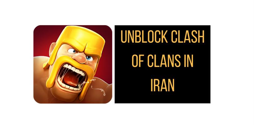 unblock-clash-of-clans-in-iran