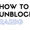 How to Unblock Rarbg