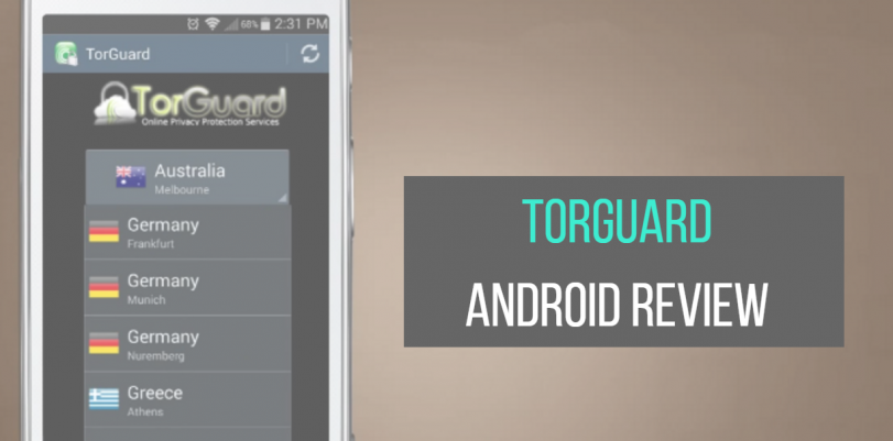 TorGuard VPN Android Review