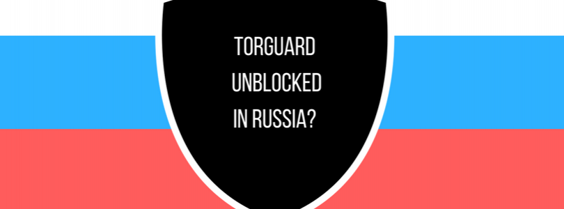TorGuard Refuses Russian Shutdown?