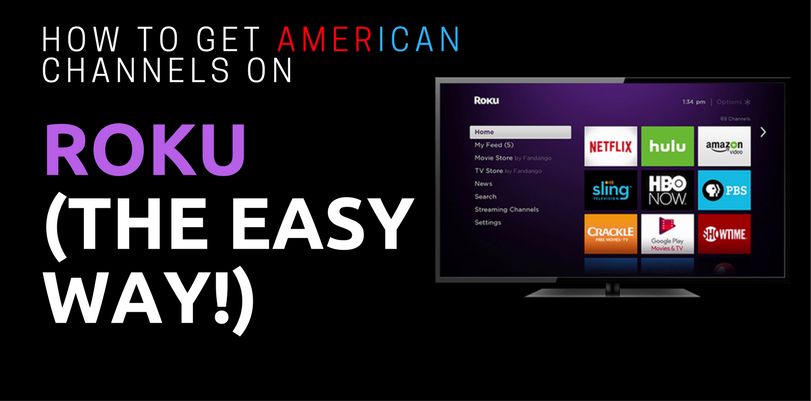 How to get American Channels on Roku with VPN Router
